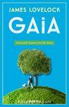 Gaia & Dünyadaki Yaşama Yeni Bir Bakış