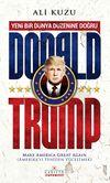 Donald Trump & Yeni Bir Dünya Düzenine Doğru