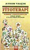 Fitoterapi (Öldüren Yaşatan Bitkiler)
