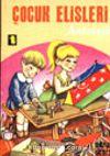 Çocuk Elişleri Antolojisi