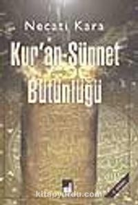 Kur'an-Sünnet Bütünlüğü