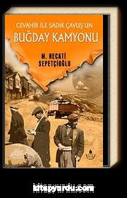 Buğday Kamyonu / Bugünki Türkiye Dizisi
