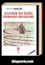 Alevilik İle İlgili Osmanlı Belgeleri / Baki Öz
