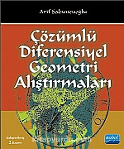 Çözümlü Diferensiyel Geometri Alıştırmaları - Arif Sabuncuoğlu pdf epub