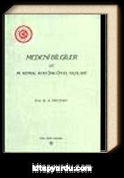Medeni Bilgiler ve M.Kemal Atatürk'ün El Yazıları