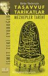 Bütün Yönleriyle Tasavvuf Tarikatlar-Mezhepler Tarihi