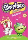 Shopkins Cicibiciler Boyama 1