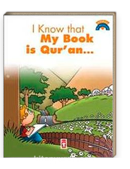 I Know That My Book Is Qur'an / Kitabımın Kuran Olduğunu Biliyorum