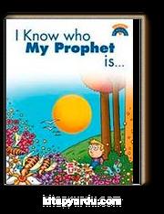 I Know Who My Prophet Is / Peygamberimin Kim Olduğunu Biliyorum