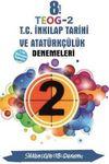 8. Sınıf TEOG 2 T.C. İnkılap Tarihi ve Atatürkçülük Denemeleri