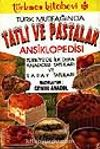 Türk Mutfağında Tatlı ve Pastalar Ansiklopedisi