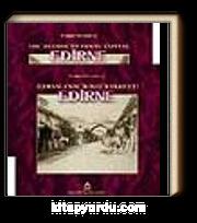 Osmanlının İkinci Başkenti Edirne