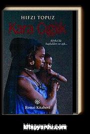 Kara Çığlık & Afrika'da Başkaldırı ve Aşkın Romanı!