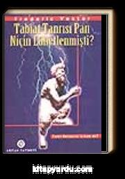 Tabiat Tanrısı Pan Niçin Lânetlenmişti?