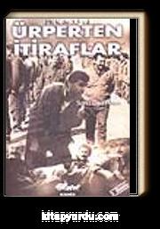 Ürperten İtiraflar / PKK ile 3.5 Yıl