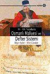 XV-XVI Yüzyıllarda Osmanlı Maliyesi ve Defter Sistemi
