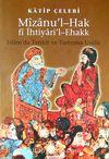 Mizanu'l-Hak fi İhtiyari'l-Ehakk/İslam'da Tenkit ve Tartışma Usulü