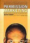Permission Marketing/İzinli Pazarlama/Yabancıları Dosta, Dostları Müşteriye Dönüştürmek