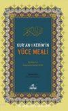 Kur'an-ı Kerim'in Yüce Meali (1. Hamur)