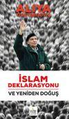 İslam Deklarasyonu - Yeniden Doğuş