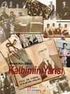 Kalbimin Yarısı &  Prof. Dr. Kemal  Gökçe'nin Anıları