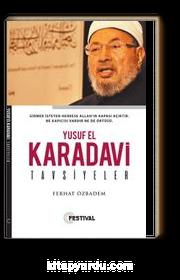 Tavsiyeler / Yusuf El Kardavi