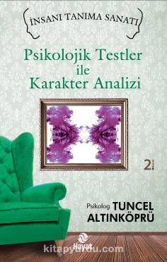 Psikolojik Testler ile Karakter Analizi - Psikolog Tuncel Altınköprü pdf epub