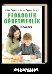Veliler Öğretmenler ve Öğrenciler İçin Pedagojik Öğretmenlik