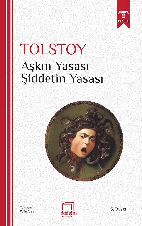 Aşkın Yasası Şiddetin Yasası - Lev N. Tolstoy pdf epub