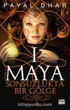 Maya 1 / Sonsuzlukta Bir Gölge