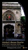 İstanbul's Bazaar Quarter & Backstreet Walking Tours