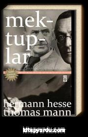 Mektuplar - Hermann Hesse / Thomas Mann