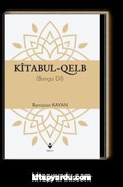 Kitabul-Kalb / Yürek Çağrısı (Kürtçe)