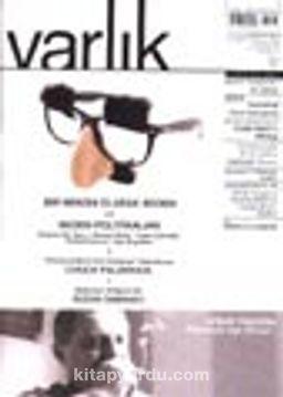Varlık Aylık Edebiyat ve Kültür Dergisi / Ağustos 2001