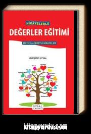 Hikayelerle Değerler Eğitimi & Eğitici ve İbretli Hikayeler