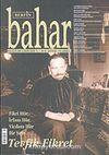 Sayı:90 Ağustos 2005 / Berfin Bahar/Aylık Kültür, Sanat ve Edebiyat Dergisi