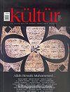 Kültür Sayı: 3 Nisan 2006 / Üç Aylık Kültür Sanat Araştırma Dergisi