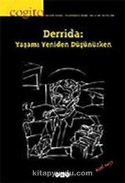 Cogito 47-48 / Derrida: Yaşamı Yeniden Düşünürken