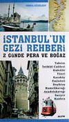 İstanbul'un Gezi Rehberi & 2 Günde Pera ve Boğaz
