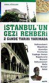İstanbul'un Gezi Rehberi & 2 Günde Tarihi Yarımada