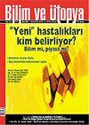 Mart 2007 Sayı: 153 / Bilim ve Ütopya / Aylık Bilim, Kültür ve Politika Dergisi