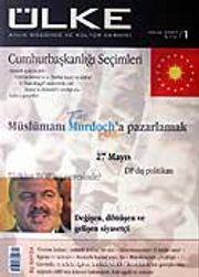 Sayı: 1 Nisan 2007 Aylık Düşünce ve Kültür Dergisi