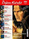 Doğan Kardeş Cilt: 1 Sayı: 6 Temmuz 2008 / Aylık Çizgi Roman Dergisi