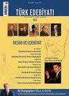 Sayı: 423 / Ocak 2009 / Türk Edebiyatı / Aylık Fikir ve Sanat Dergisi
