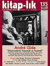 Kitap-lık Sayı: 135 Şubat 2010 / Andre Gide Düşüncelerini Yaşamak ve Yazmak
