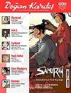 Doğan Kardeş Cilt: 3 Sayı:29 Haziran 2010 / Aylık Çizgi Roman Dergisi
