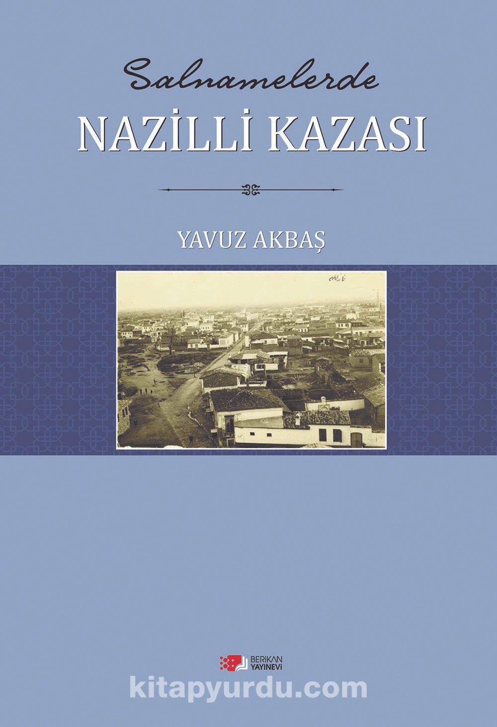 Salnamelerde Nazilli Kazası - Yavuz Akbaş pdf epub