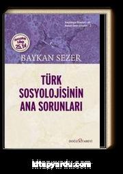 Türk Sosyolojisinin Ana Sorunları