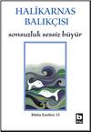 Sonsuzluk Sessiz Büyür & Eski İzmir, Tarih Söyleşileri, Büyük Kukuriko Öteden Beriden / Bütün Eserleri 13