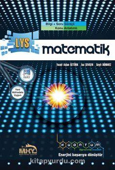 LYS Kuantum Matematik Bilgi Soru Süreçli Konu Anlatımlı - İsa Sevgen pdf epub